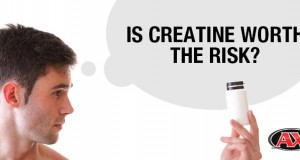 Is creatine worth the risk?