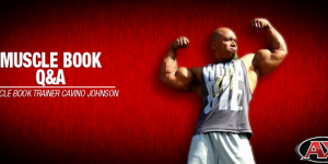 Q & A with Muscle Book Trainer | Cavino Johnson