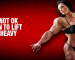 Why It's NOT Ok For Women To Lift and Lift Heavy