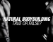Natural Bodybuilding: True or False?