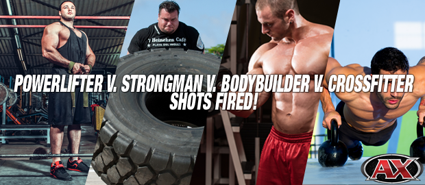 Powerlifter v. Strongman v. Bodybuilder v. Crossfitter | Shots Fired!