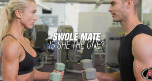 Swole Mate | Is She The One?