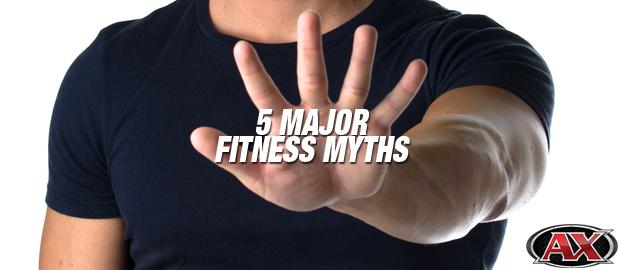 5 Major Fitness Myths